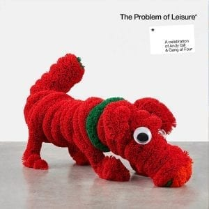 Various Artists, the problem of leisure, gang of four, vinyl